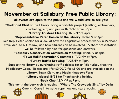 Special events and happenings this month at Salisbury Free Public Library_ all are open to public and we would love to see you! _Craft and Chat at the Library_ bring a portable project (knitting, embroidery, c